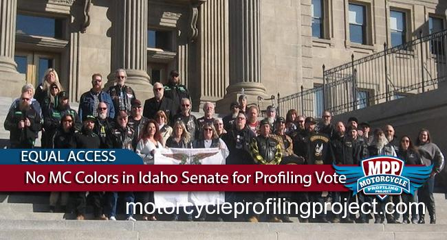No MC Colors Allowed in Idaho Senate for Profiling Bill Vote