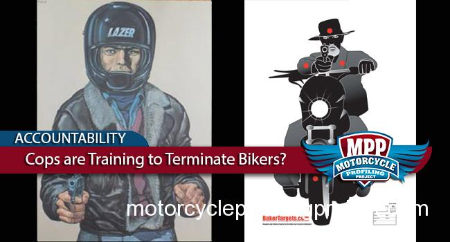 Is Law Enforcement Training To Terminate Bikers?