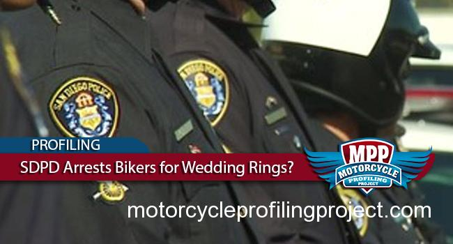 SDPD Arrests Motorcyclists- Says Wedding Rings Are Brass Knuckles?