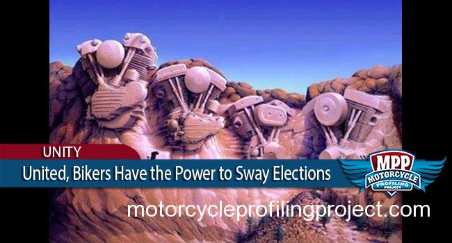 8.6 Million Motorcyclists Vote. Holding the Power To Sway Elections